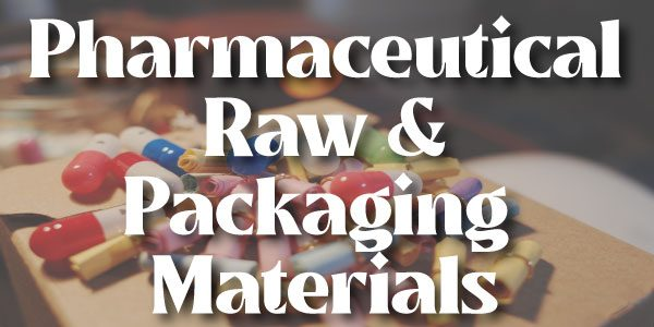 Pharmaceutical-Raw-&-Packaging-materials-Final